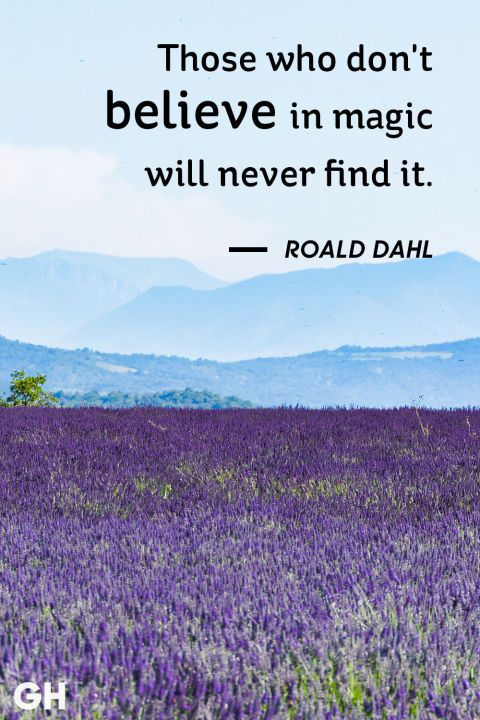 See more life quotes that provide the perfect pick-me-up at GoodHousekeeping.com.