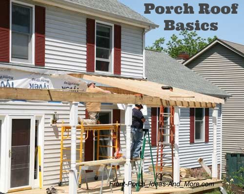 Best 25 porch roof ideas on pinterest pergula patio for Front porch construction