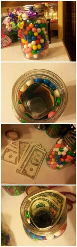 Use spaghetti jar or pickle jar. Place toilet paper roll in center. Pour unwrapped bite-sized candies in jar- AROUND TP ROLL. Stuff money in...