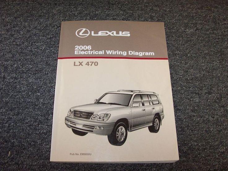 2006 Lexus LX470 SUV Factory Original Electrical Wiring Diagram Manual 4.7L V8 | eBay Motors, Parts & Accessories, Manuals & Literature | eBay!