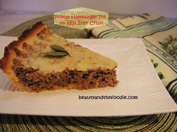 Primal Hamburger Pie with Nut free Crust| Low Carb.  I updated my grain free hamburger pie recipe with a new, nut free crust. And there is no flax seed meal in this version. Like this version even better! Also has paleo options.
