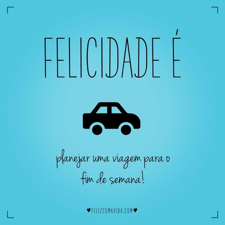 Porque hoje é sexta! | felicidade, sexta, sexta-feira, fim de semana, viagem, happiness, friday, weekend, road trip |
