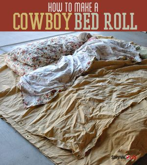 Comfortable Camping – Cowboy Bed Roll Instructions | #SurvivalLife www.SurvivalLife.com