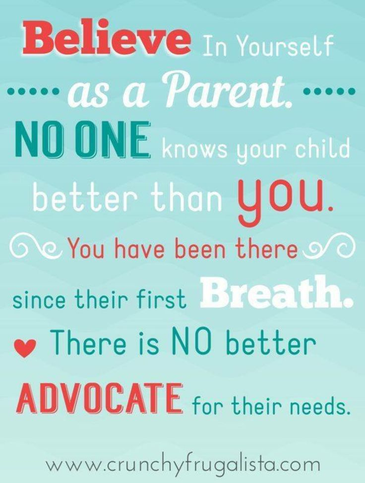 No one knows your child like you!