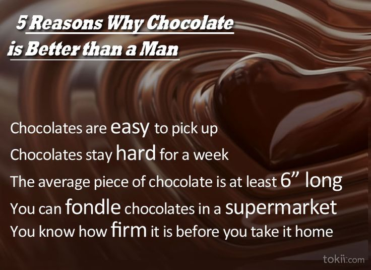 5 reasons why chocolate is better than a man 1