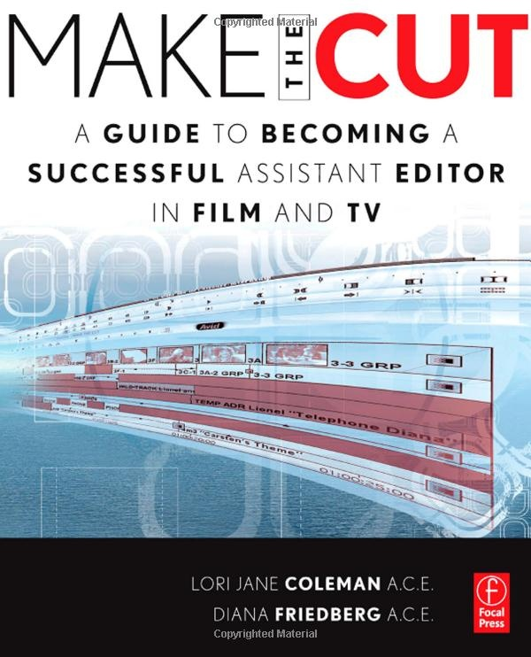 34 best recommended books on editing images on pinterest make the cut a guide to becoming a successful assistant editor in film and tv a book by lori coleman diana friedberg fandeluxe Choice Image
