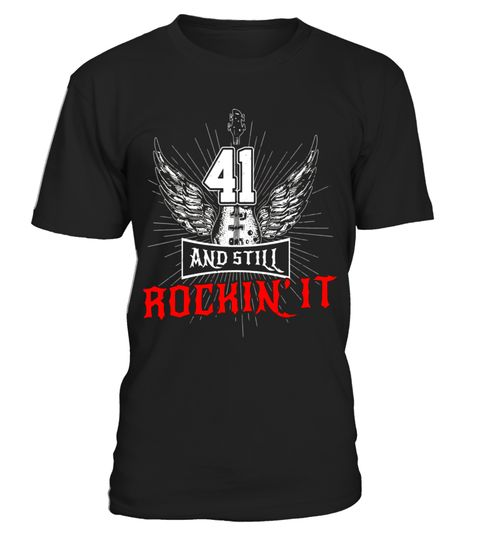 """# 41 And Still Rockin' It T-shirt Guitar Wings Since 1976 .  Special Offer, not available in shops      Comes in a variety of styles and colours      Buy yours now before it is too late!      Secured payment via Visa / Mastercard / Amex / PayPal      How to place an order            Choose the model from the drop-down menu      Click on """"Buy it now""""      Choose the size and the quantity      Add your delivery address and bank details      And that's it!      Tags: This awesome rocking guitar…"""