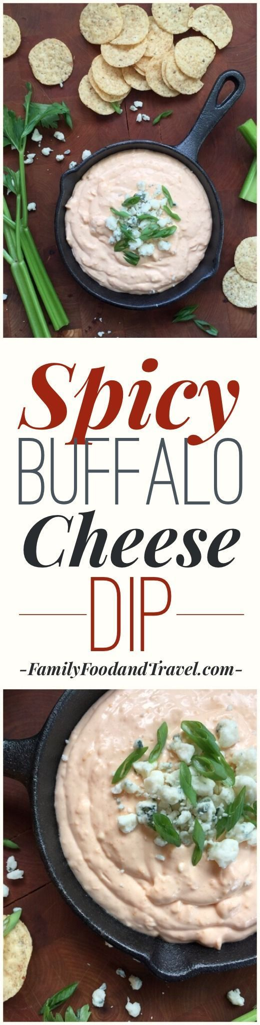 Spicy Buffalo Cheese Dip - a delicious and easy to make dip perfect for game day and every party - Family Food And Travel