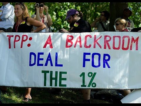 The TransPacific Partnership (TPP) -WORST Thing Happening on Earth Right...
