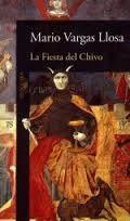 Mario Vargas Llosa. La fiesta del Chivo