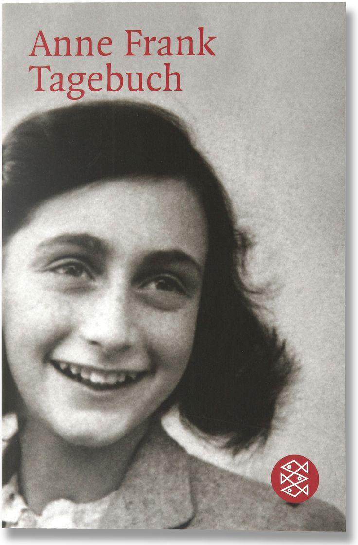 Tagebuch / Anne Frank - die wunderschöne und traurige Geschichte einer 15-jährigen Jüdin