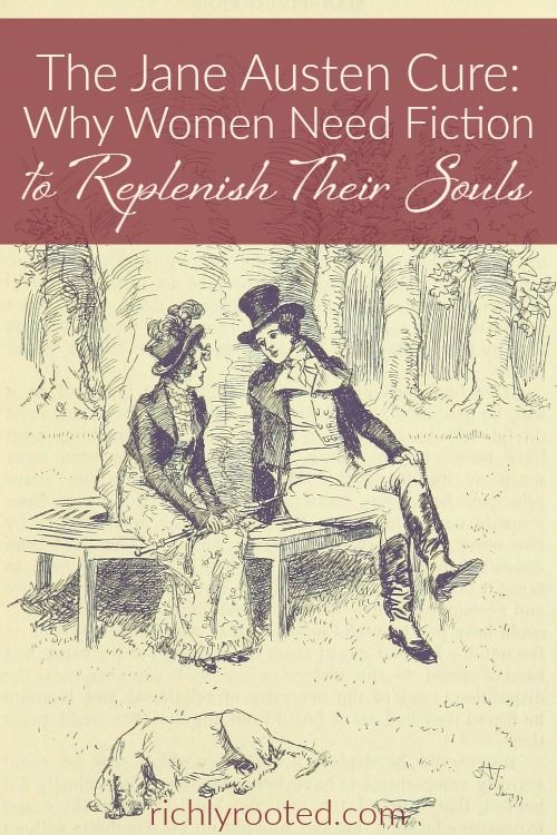 Every time I read Jane Austen, I'm reminded how much I need good stories in my life!