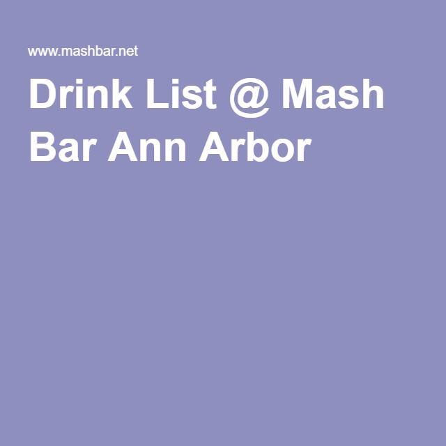 Drink List @ Mash Bar Ann Arbor