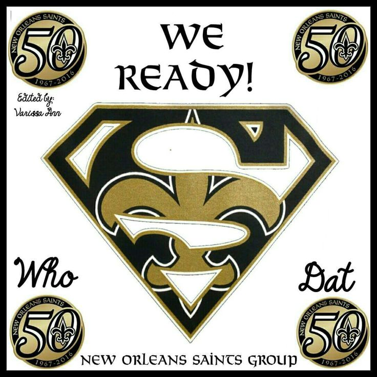 We Ready. New Orleans Saints