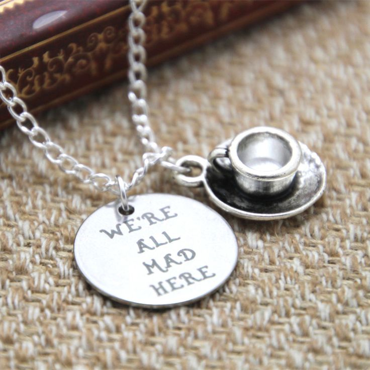 We are all mad here Necklace R90