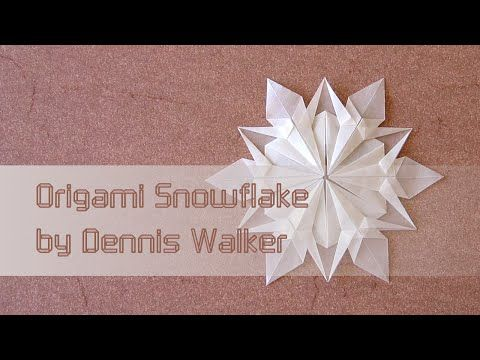 Christmas Origami Instructions: Snowflake (Dennis Walker) - YouTube