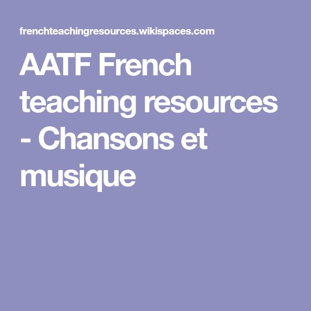 AATF French teaching resources - Chansons et musique