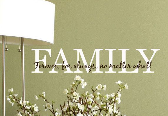 Family wall decal quote forever for always no matter what, vinyl lettering sticker words via Etsy
