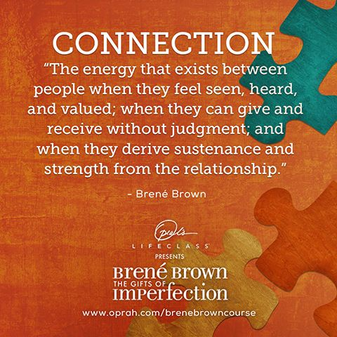 Connection - Brené Brown