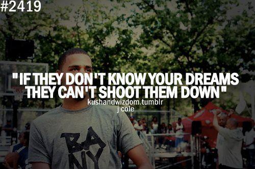j cole quotes about dreams - photo #35