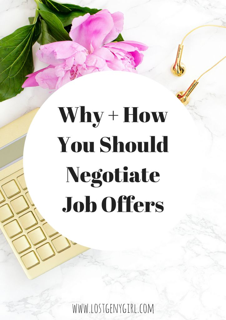 Why And How You Should Negotiate Job Offers