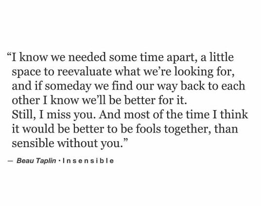 Better to be fools Together than sensible without You.