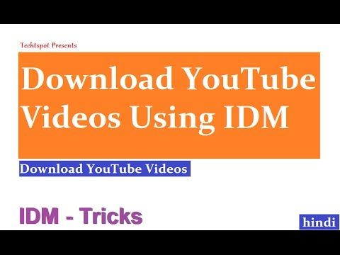 How To Download YouTube Videos Using IDM - Hindi Urdu