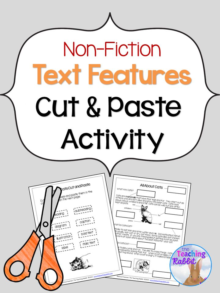 This cut and paste activity is a  great hands-on way to help students identify non-fiction text features!   This package contains: 3 animal cut and paste worksheets 3 pages of text feature labels 3 answer sheets 1 text feature definition sheet.