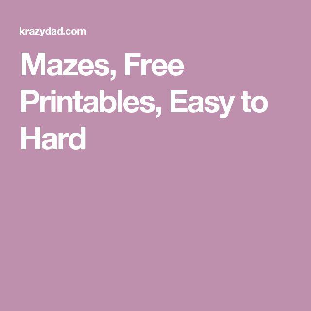 Mazes, Free Printables, Easy to Hard