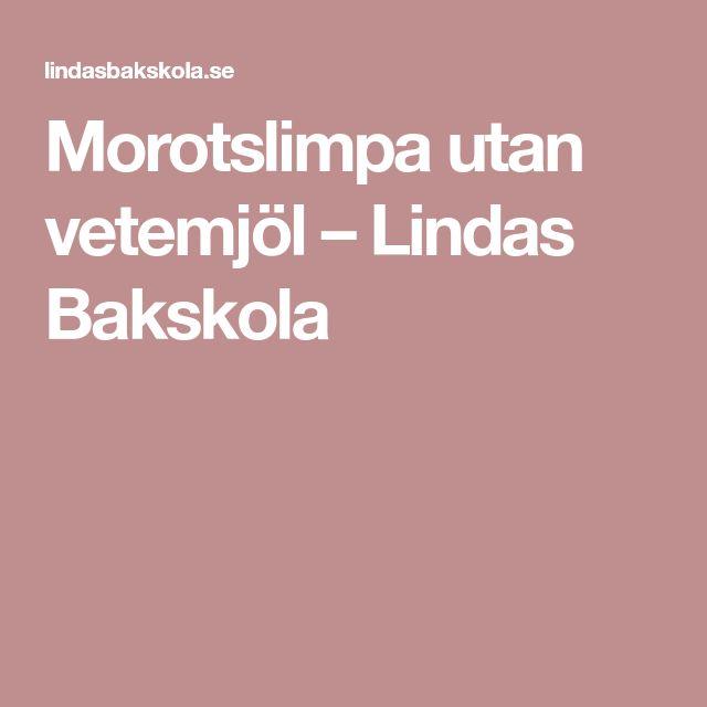 Morotslimpa utan vetemjöl – Lindas Bakskola