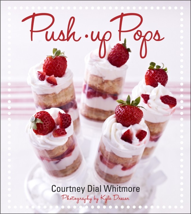 Announcing PUSH-UP POPS (Spring 2012) by Courtney Dial Whitmore! on http://pizzazzerie.com