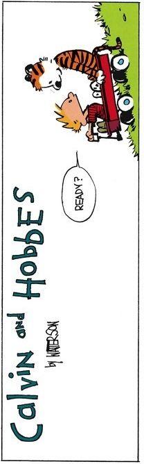 Calvin and Hobbes, Sunday Comics, 3-16-86 (DA):  Ready?