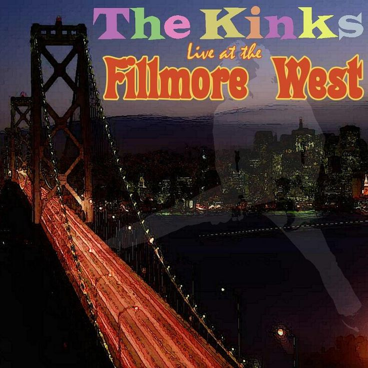THE KINKS – LIVE AT THE FILLMORE WEST 1969