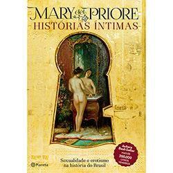 Livro - Histórias Íntimas: Sexualidade e Erotismo na História do Brasil