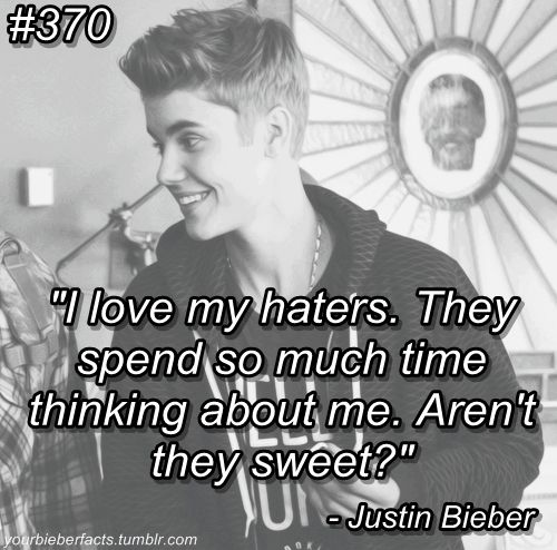 Justin Bieber Quotes About Haters. QuotesGram Justin Bieber Quotes About Love
