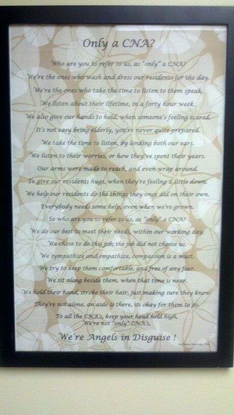 CNA poem.  This made me tear up a little bit.   I am not a huge crier but this made me choke up a little :(