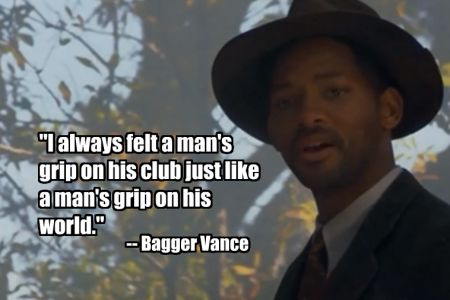42. Getting a Grip (The Legend of Bagger Vance)