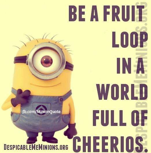 Be A Fruitloop In A World Full Of Cheerios Quote: 1000+ Images About For The Classroo On Pinterest