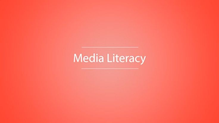 What is Media Literacy? Media literacy definition and its benefits.