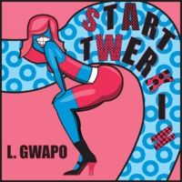 $$$ L. HANDSOME #WHATDIRT $$$ blogged at whatdirt.blogspot.co.nz L. Gwapo - Start Twerkin by Bass$treetBully on SoundCloud
