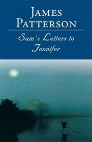 Sam's Letters to JenniferJames Of Arci, Book Club, Worth Reading, James Patterson, Jennifer, Book Worth, Favorite Book, Great Book, Sam Letters