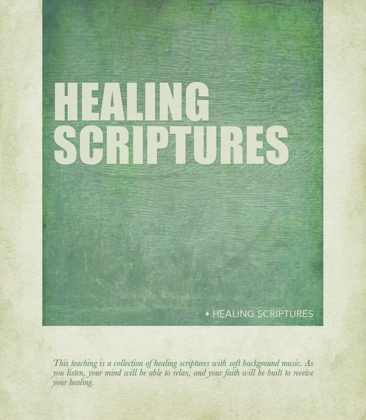 This teaching is a collection of healing scriptures with soft background music. As you listen, your mind will be able to relax, and your faith will be built to receive your healing. http://www.awmi.net/extra/audio/i05
