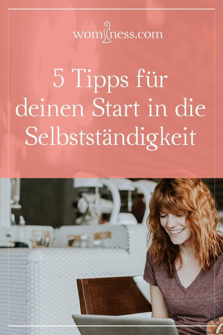 5 Tipps für deinen Start in die Selbstständigkeit
