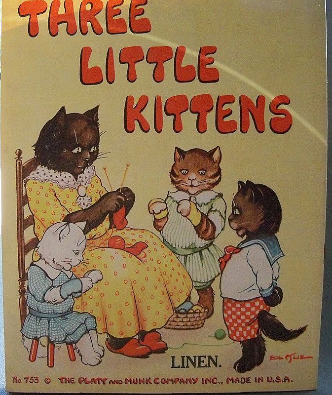 Wonderful Linen Childrens Book Three Little Kitten Published In 1929 By The Platt And Munk Company Little Kittens Childrens Books Children S Literature