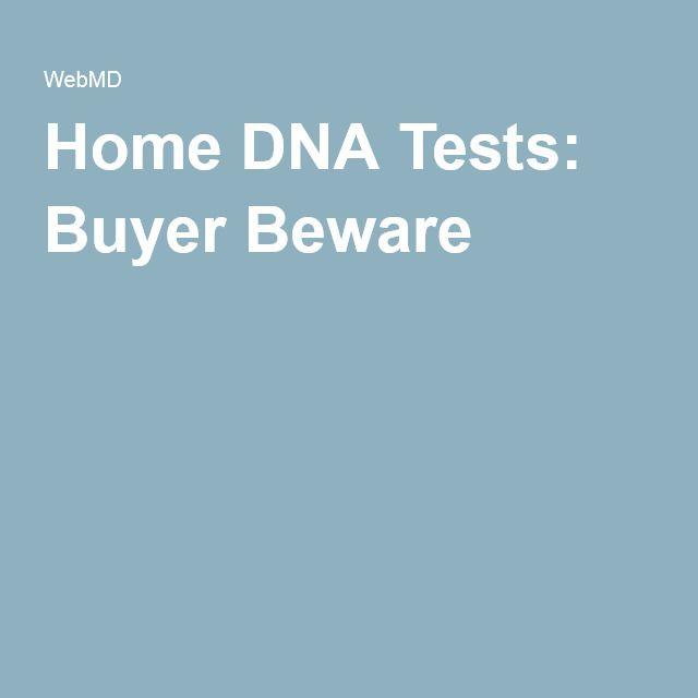Home DNA Tests: Buyer Beware
