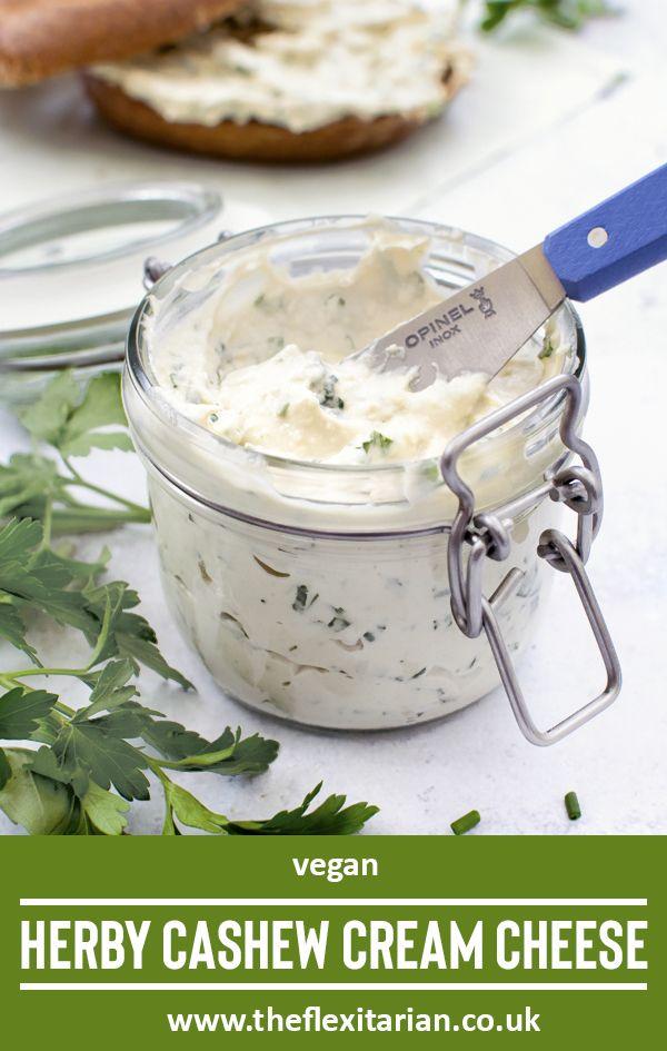 Herby Cashew Cream Cheese Vegan Https Theflexitarian Co Uk Recipe In 2020 Vegan Cream Cheese Cashew Cream Cream Cheese Recipes Dip