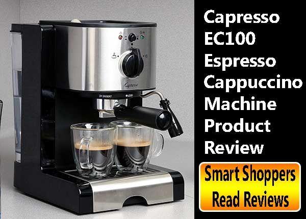 Capresso Espresso Machine - Capresso EC100 Review