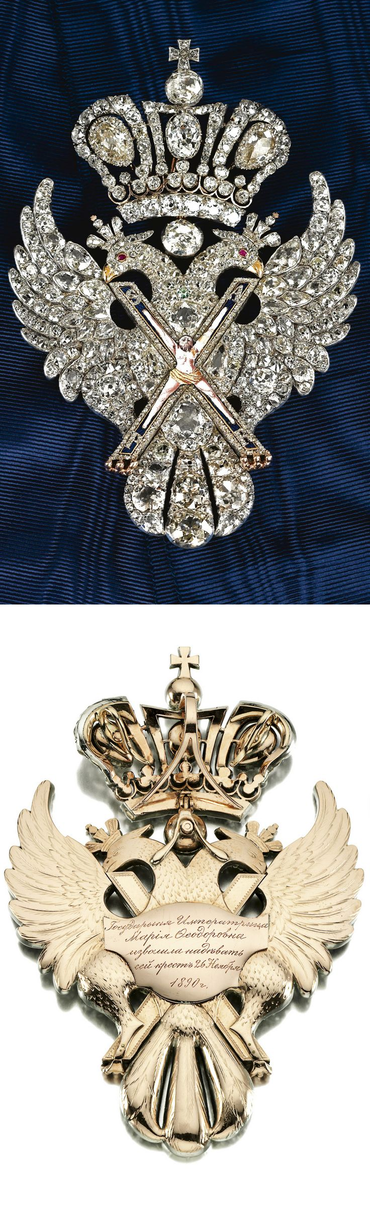 A magnificent and highly important diamond-set Badge of the Order of St. Andrew, unsigned, circa 1800, with central finely-enamelled figure of the Saint on Cross, with diamond borders and letters SAPR, supported on a crowned double-headed eagle formed entirely of diamonds except for ruby eyes and gold beaks and claws, the gold reverse delicately engraved to simulate plumage and carrying a later-applied gold plaquette engraved, The Empress Maria Fedorovna agreed to wear this Badge in 1890.