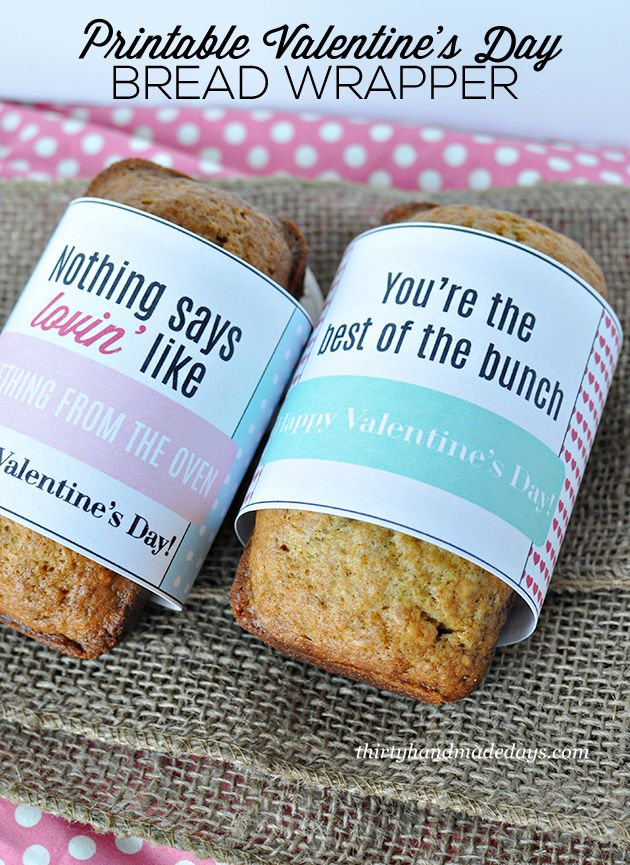 Fun & cute last minute gift idea- make this printable bread wrapper to go with your favorite bread for someone you care about  www.thirtyhandmadedays.com