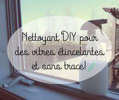Nettoyant DIY pour des vitres étincelantes et sans trace!